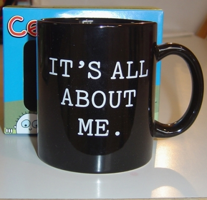 it_s_all_about_me_mug.jpg